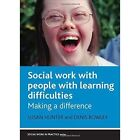Social Work and People With Learning Difficulties 9781861348784 Paperback