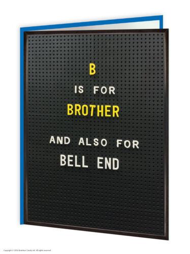 Brother Bro Anniversaire Carte De Vœux Drôle Grossier Comédie Humour coquine Nouveauté Blague