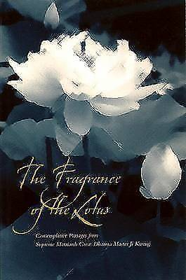 The Fragrance of the Lotus: Contemplative Passages from Supreme Matriarch Great