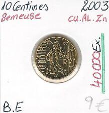10 CENT EURO - SÄERIN (40 000 Stück) FRANKREICH - 2003 Qualität: BELLE EPREUVE