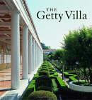 The Getty Villa by Marion True, Jorge Silvetti (Hardback, 2006)
