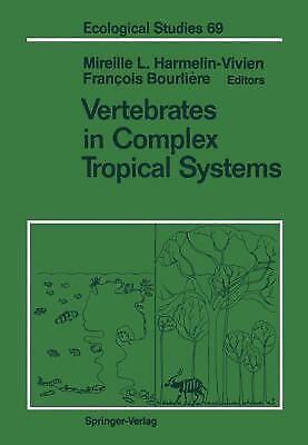 Vertebrates in Complex Tropical Systems Hardcover Mireille L. Harmelin-Vivien