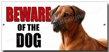"RHODESIAN RIDGEBACK ""BEWARE OF THE DOG"" METAL SIGN,WARNING,SECURITY SIGN."