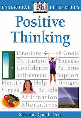 Positive Thinking (Essential Lifeskills), Quilliam, Susan, Very Good Book