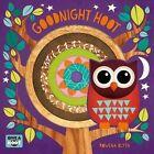 Goodnight Hoot by Rowena Blyth (Board book, 2015)