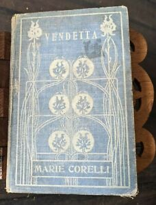 Vendetta The Story of One Forgotten Marie Corelli 1st Edition Ornate Spine 1886