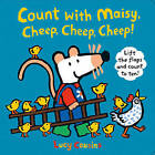 Count with Maisy, Cheep, Cheep, Cheep! by Lucy Cousins (Hardback, 2015)