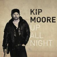 Kip Moore - Up All Night [new Cd] on Sale
