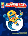 Even Superheroes Get Diabetes by Sue Ganz-Schmitt (Paperback / softback, 2007)