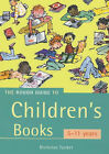 The Rough Guide to Children's Books: 5-11 Years by Nicholas Tucker (Paperback, 2002)
