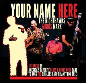 Nighthawks-The-Nighthawks-Your-Name-Here-New-CD