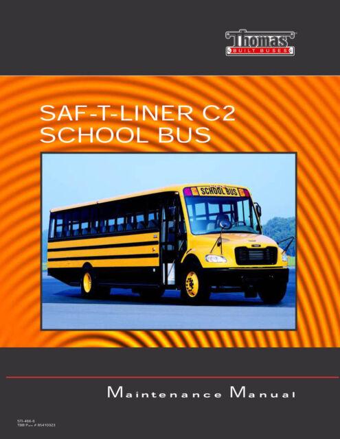 Saf-t-liner C2 Thomas School Bus Maintenance Manual