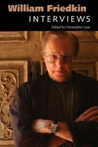 William-Friedkin-Interviews-Paperback-by-Lane-Christopher-EDT-Like-New