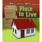 A Place to Live by Linda Staniford (Paperback, 2016)