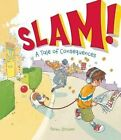 Slam!: A Tale of Consequences by Adam Stower (Hardback, 2014)