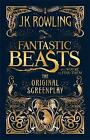 Fantastic Beasts and Where to Find Them: The Original Screenplay by J.K. Rowling (Hardback, 2016)