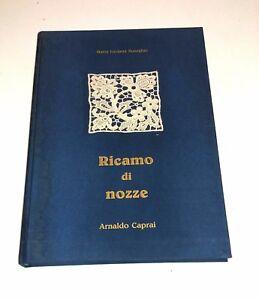 Ricamo di nozze di Maria Luciana Buseghin - Arnaldo Caprai, 1987