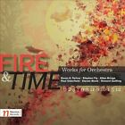 Fire & Time: Works for Orchestra ECD (CD, May-2012, Navona Records)
