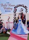 The Dolls' House Wedding Book by Sue Johnson (Paperback, 2006)