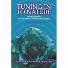 Tuning in to Nature by S. Callahan Philip (Paperback, 1976)