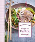 Selbst gemacht: Rezepte aus Thailand von Thomas Feller (2014, Gebundene Ausgabe)