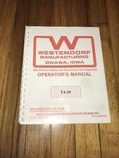 Westendorf Front End Loader Model Ta 29 Operators Manual Printed Copy