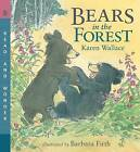 Bears in the Forest by Karen Wallace (Paperback / softback, 2009)