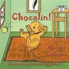 Chocalin! by Mayra Calvani (Paperback / softback, 2009)