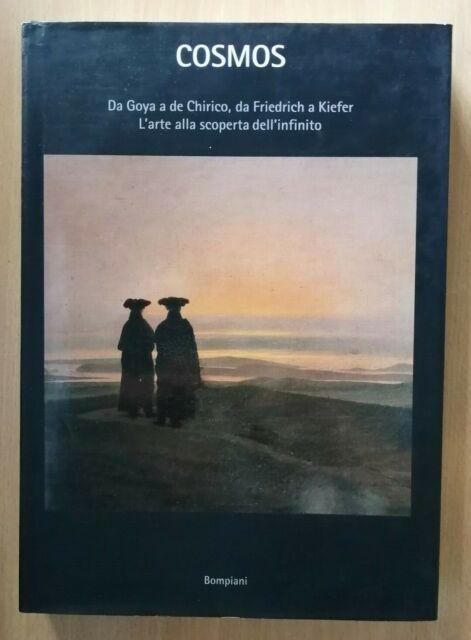 """""""COSMOS. Goya, De Chirico, infinito"""" Jean Clair, Bompiani 2000 - 9788845244032"""
