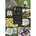 Witchy Crafts : 60 Enchanted Projects for the Creative Witch by Lexa Olick (2013, Paperback)