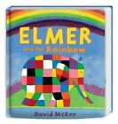 Elmer and the Rainbow by David McKee (Board book, 2016)