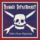 Tales From Wyoming von Teenage Bottlerocket (2015)