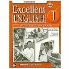 Excellent English : Language Skills for Success by Kristin D. Sherman, Susannah MacKay, Marta Pitt, Janet Podnecky and Jan Forstrom (2008, CD / Paperback, Workbook)