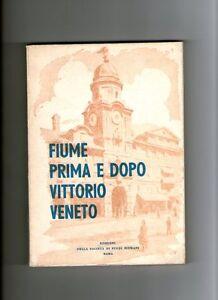 Burich-Depoli-Peteani-FIUME-PRIMA-E-DOPO-VITTORIO-VENETO-studi-fiumani-Quarnaro