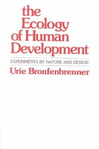 The-Ecology-of-Human-Development-Experiments-by-Nature-and-Design-9780674224575