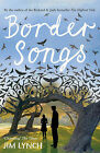 Border Songs by Jim Lynch (Paperback, 2010)