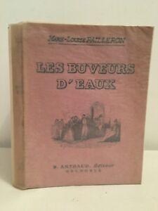 Marie-Louise-Pailleron-Las-Bebedores-De-Aguas-B-Arthaud-Editor-Grenoble-1935