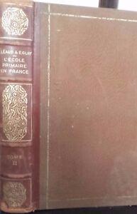 L Scuola Primario IN Francia Ses Origini Léaud-glay-herriot 1934 Cite Francaise