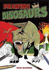 Drawing Dinosaurs by Steve Beaumont (Paperback, 2009)
