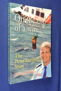 SIGNED-BOOK-ON-THE-END-OF-A-WIRE-Peter-Davidson-HELICOPTER-RESCUE-MEMOIR