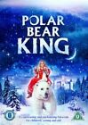 Polar Bear King 5060098705787 With Maria Bonnevie DVD Region 2
