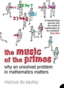 The-Music-of-the-Primes-Why-an-Unsolved-Problem-in-Mathematics-Matters-Marcus