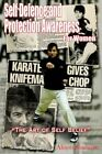 Self Defence and Protection Awareness for Women 9781420886191 by Alison Sharman
