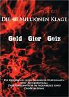 Die 48 Millionen Klage von Peter Stöckli und Patrick Bernold (2010, Gebundene Ausgabe)