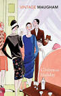 Christmas Holiday by W. Somerset Maugham (Paperback, 2001)