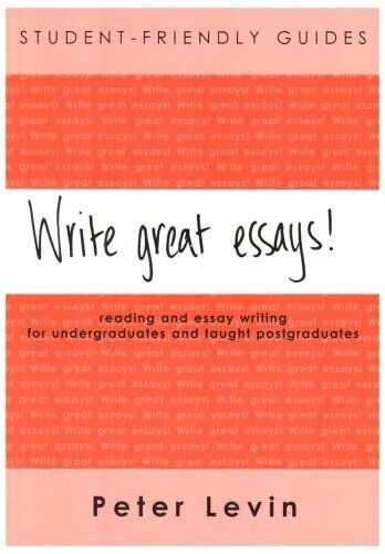 Write Great Essays!: Student-friendly Guide: Student-friendly Guide, Version f,