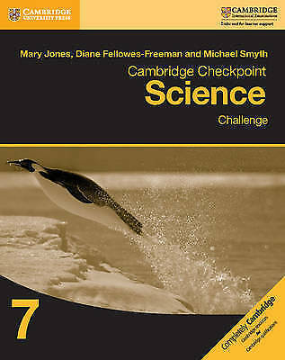 Cambridge Checkpoint Science Challenge Workbook 7 by Jones, Mary Fellowes-Freema
