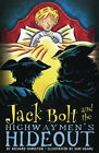 Jack Bolt and the Highwaymen's Hideout by Richard Hamilton (Paperback, 2007)
