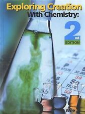 Exploring Creation with Chemistry Set by Jay L. Wile (2003, Hardcover)