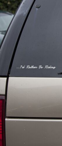 I/'d rather be riding Vinyl Decal Motorcycle Sticker